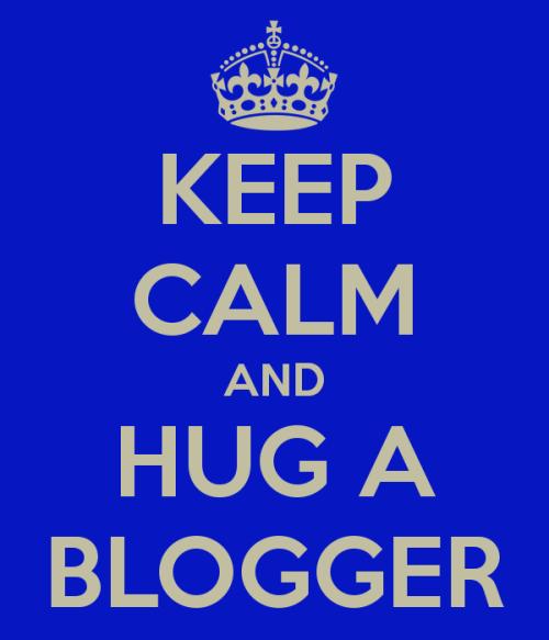 keep-calm-and-hug-a-blogger