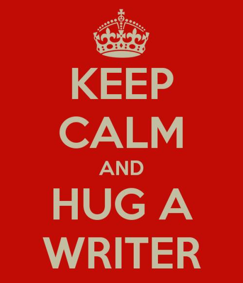 keep-calm-and-hug-a-writer-1
