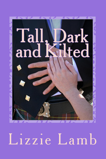 cover for Tall, Dark and Kilted