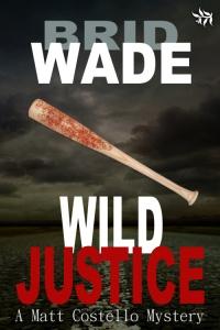 Wild Justice by Brid Wade - 200