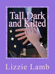 Tall Dark and Kilted