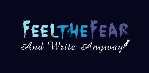 feelthefearandwriteanyway